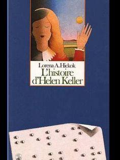 """L'histoire D'Helen Keller"" de Lorena A. Hickok"