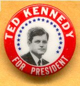 Ted Kennedy campaign button