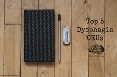 Top 5 dysphagia CEU courses as well as many resources for obtaining dysphagia training.