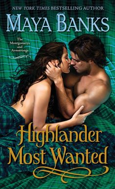 "Read ""Highlander Most Wanted The Montgomerys and Armstrongs"" by Maya Banks available from Rakuten Kobo. **NEW YORK TIMES BESTSELLER Maya Banks, the bestselling author of romance and romantic suspense has captivated readers w. Maya Banks, Sylvia Day, Historical Romance Books, Romance Novels, Paranormal Romance, New York Times, Enchanted, Science Fiction, Julie Garwood"