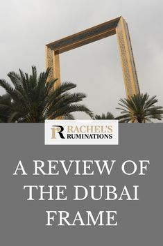 I thought the Dubai Frame was a large picture frame, a story or two tall, perfect for taking a picture of the glitzy Dubai skyline. I was wrong. Dubai Skyscraper, Dubai City, Dubai Uae, Big Picture Frames, I Was Wrong, Dubai Travel, How To Level Ground, Cool House Designs, The Other Side