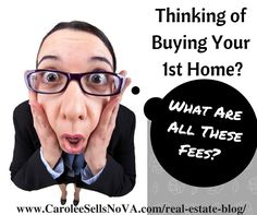 Carolee Sells NoVA »  The one cost of purchasing a home that often shocks first-time buyers