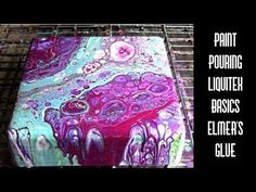 (18) Color Request Acrylic Paint Pouring Liquitex Basics, Elmer's Glue, Floetrol, Silicone Abstract Art - YouTube