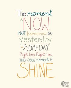 The power of now. Words Quotes, Wise Words, Me Quotes, Motivational Quotes, Sayings, Inspiring Quotes, Great Quotes, Quotes To Live By, Quotable Quotes