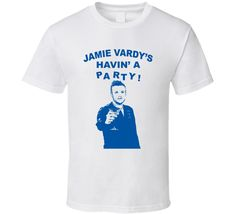 Jamie Vardys Havin A Party Leicester City Fc Sports Fan T Shirt Leicester City Fc, Jamie Vardy, Shirt Price, Shirt Style, Cool Designs, Soccer, Fan, Party, Mens Tops