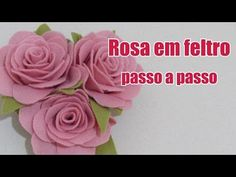 Rosa em feltro passo a passo - YouT ube Felt Crafts Diy, Foam Crafts, Felt Diy, Fabric Crafts, Felt Roses, Felt Flowers, Diy Flowers, Cloth Flowers, Fabric Flowers