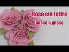 Rosa em feltro passo a passo - YouTube