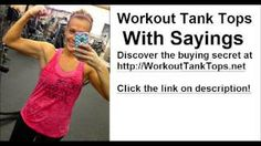workout tank tops with sayings, Watch this new video I made with ezvid free video maker for Windows