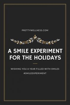 A Smile Experiment for the Holidays