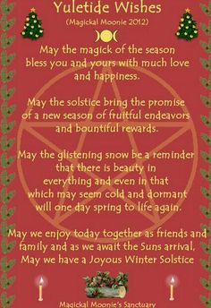Sabbat Yule - Winter Solstice - wish blessing Pagan Christmas, Merry Christmas, Christmas Time, Christmas Ideas, Celebrating Christmas, Natural Christmas, Holiday Ideas, Yule Traditions, Winter Solstice Traditions