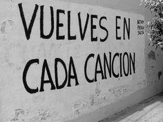 Vuelves en cada canción. #accionpoetica