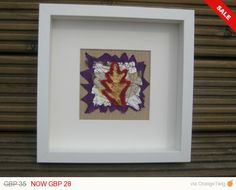 Check out this item in my Etsy shop https://www.etsy.com/listing/156991543/sale-leaf-textile-wall-art-picture-35