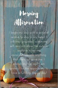 5 steps to stay centered in an anxious world positive affirmations a beautiful way to begin your day is with a positive affirmation affirmations can help you establish a focus for the day for example you can use this altavistaventures Gallery