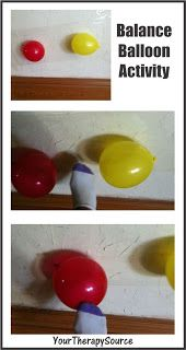Balloon Balance Activity - repinned by @PediaStaff – Please Visit  ht.ly/63sNt for all our pediatric therapy pins