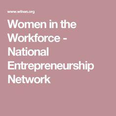 Women in the Workforce - National Entrepreneurship Network