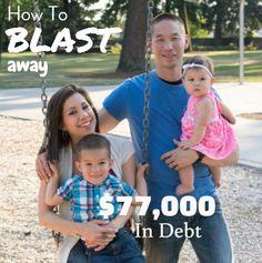 How To Blast Away $77,000 In Debt. Debt Free Stories #debt Debt Payoff