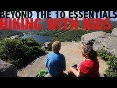 Beyond the 10 Essentials: #Hiking with Kids