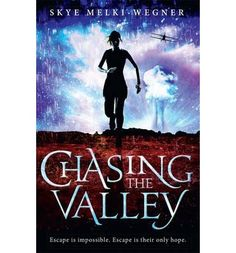 Booktopia has Chasing the Valley, Chasing the Valley Series : Book 1 by Skye Melki-Wegner. Buy a discounted Paperback of Chasing the Valley online from Australia's leading online bookstore. Buy Textbooks, Library Books, New Books, Book 1, This Book, Books Australia, Young Adult Fiction