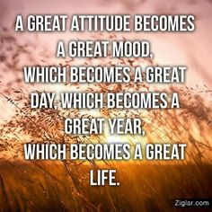 I hope I always end up having a great attitude but alas I'm a sinner saved by grace. Lord, help me!!