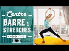 Centre Barre Class with Stretches | Lazy Dancer Tips - YouTube
