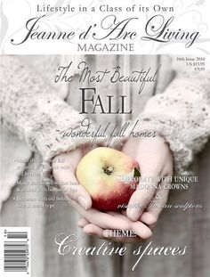 Jeanne d' Arc Living Magazine 10th Issue October by amarchhare, $13.95 Jeanne D'arc Living, Flea Market Decorating, Fall Decorating, Living Magazine, All Things Cute, French Vanilla, Vintage Market, Vintage Country, Red Berries