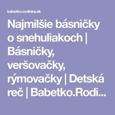 Najmilšie básničky o snehuliakoch | Básničky, veršovačky, rýmovačky | Detská reč | Babetko.Rodinka.sk
