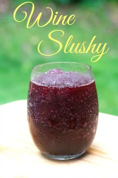 Slushy Wine Slushy - A perfect frozen drink to enjoy this July holiday and all summer long.Wine Slushy - A perfect frozen drink to enjoy this July holiday and all summer long. Wine Cocktails, Cocktail Drinks, Cocktail Recipes, Wine Recipes, Alcoholic Drinks, Drink Wine, Drinks Alcohol, Whole Food Recipes, Bourbon Drinks