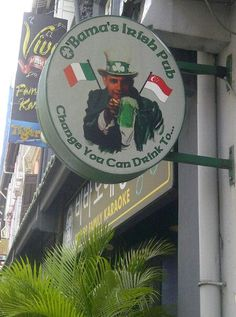 Obama's Irish Pub in Singapore!