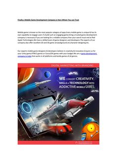 Finally a Mobile Game Development Company is Here Whom You can Trust