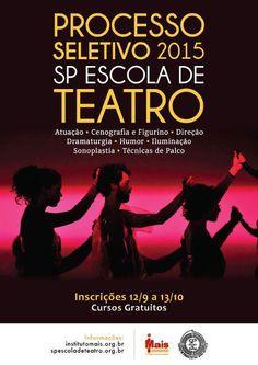 As inscrições para o processo seletivo 2015 da SP Escola de Teatro – Centro de Formação das Artes do Palco seguem até as 17h, do dia 13 de outubro (segunda-feira), unicamente no site do Instituto Mais...