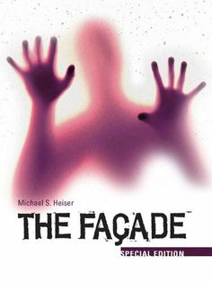 The Facade: Special Edition by Michael S. Heiser. $7.99. 532 pages. Publisher: Kirkdale Press; 2 edition (November 19, 2012)
