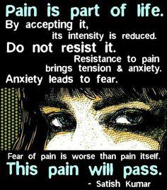 Pain will pass...