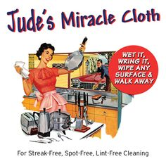 Jude's Miracle Cloth - use no chemicals... Just wet, wring and wipe your way to streak-free surfaces... A Canadian product!