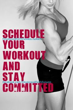 Schedule your workout and stay committed. #why-workout-this-is-why