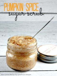 Pumpkin Spice Sugar Scrub - ONLY 3 INGREDIENTS!  Makes the perfect amount for 3 4oz baby food jars