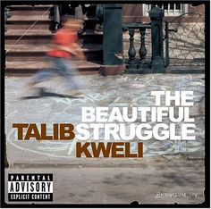 TALIB KWELI / The Beautiful Struggle [2004]