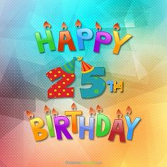 25th Birthday Wishes Greetings Messages Cards 25 Years