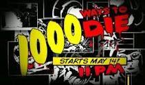 1000 Ways to Die