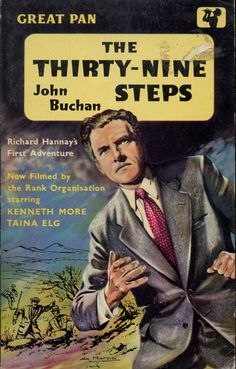 The 39 Steps, John Buchan. Cheap Books, Cool Books, My Books, The Thirty Nine Steps, The 39 Steps, Literary Genre, Book Cover Art, Book Covers, Adventure Novels
