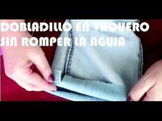 DOBLADILLO DE PANTALON VAQUERO SIN ROMPER LA AGUJA - YouTube