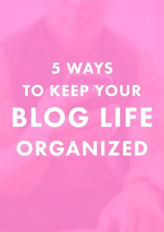 5 Ways to Keep Your Blog Life Organized   Feeling stuck on how to organize everything that goes into blogging? It can be SO stressful since there are tons of components. Check out these five ways we organize our blogging life -- so useful!   Blogging Tips   Entrepreneur