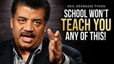 THEY WON'T TEACH YOU THIS | Neil deGrasse Tyson's Mindblowing Life Advice Best Motivational Speakers, Motivational Videos, Create Meaning, When I Die, Achieve Your Goals, Ted Talks, Life Advice, Work Hard, Dreaming Of You
