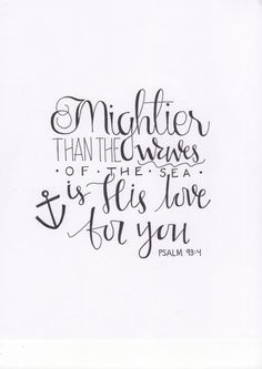 Handwritten Psalm 93:4 Calligraphy Print by WildWoolCo on Etsy