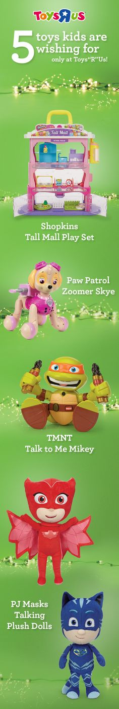 """These great Christmas gift ideas feature superfun characters kids totally love, like Shopkins, Paw Patrol, Teenage Mutant Ninja Turtles and PJ Masks. But what makes these toys extra special is, you'll only find them at Toys""""R""""Us!"""