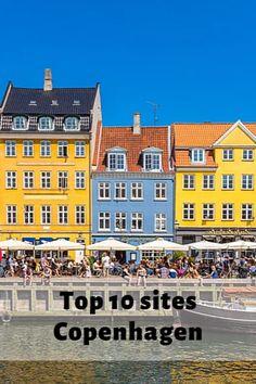Top 10 sites in Copenhagen, Denmark - The Top Ten Traveler