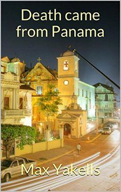 Death came from Panama, http://www.amazon.co.uk/dp/B00N12RMN2/ref=cm_sw_r_pi_awdl_cAhevb149PDD4