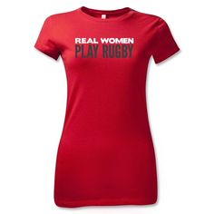Real Women Play Rugby Women's T-Shirt (Red) - WorldRugbyShop.com
