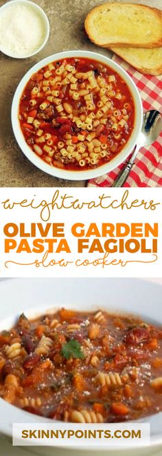 Olive Garden Pasta Fagioli Recipe (Slow Cooker) Come with only 5 weight watchers Smart Points