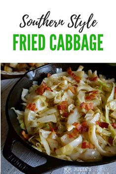 Southern Style Fried Cabbage with Bacon Fried Cabbage Recipes, Bacon Fried Cabbage, Cooked Cabbage, Beef Recipes, Cooking Recipes, How To Fry Cabbage, Aloo Recipes, Cabbage Salad, Cooking Tips