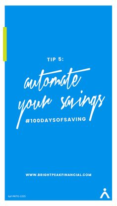 Automate your savings into a dedicated savings account. Save it before you have the chance to spend it. #100daysofsaving